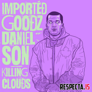Imported Goodz & Daniel Son - Killing Clouds