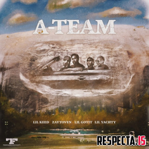 Lil Keed, Lil Yachty, Zaytoven & Lil Gotit - A-Team