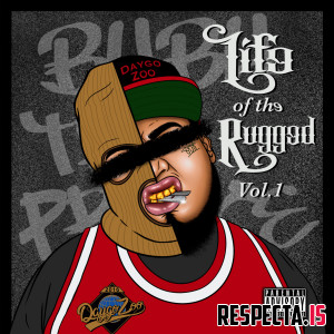 Bubu The Prince - Life Of The Rugged Vol. 1