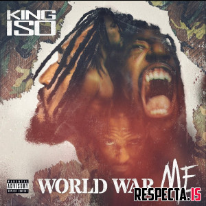 King Iso - World War Me