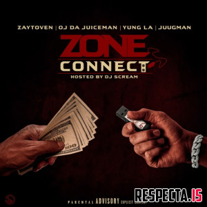 Zaytoven - Zone Connect