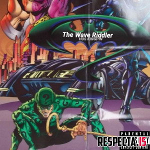 Hus Kingpin - The Wave Riddler EP