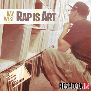Ray West - Rap Is Art