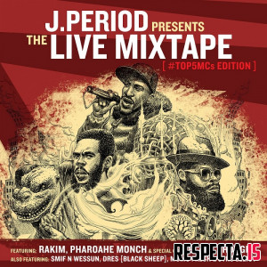 J.Period - The Live Mixtape (Top 5 MC's Edition)