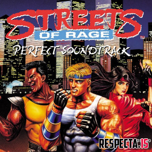 Yuzo Koshiro - Streets of Rage: Perfect Soundtrack