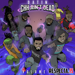 Datin - CHH Ain't Dead Vol. 1