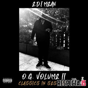 E.D.I Mean - O.G. Vol. 2: Classics in Session