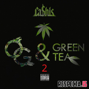 Ca$his - OG & Green Tea 2 (2020 Version)