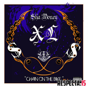 Sha Money XL - Chain on the Bike