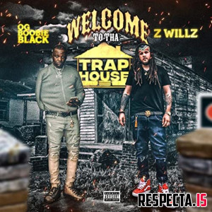Zwillz & OG Boobie Black - Welcome to tha Trap House