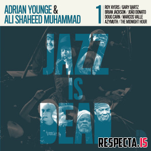 Adrian Younge & Ali Shaheed Muhammad - Jazz Is Dead 001