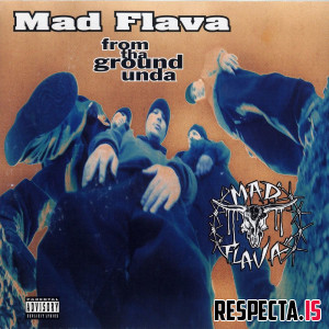 Mad Flava - From Tha Ground Unda