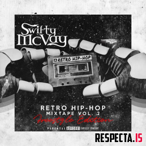 Swifty McVay - Retro Hip-Hop Vol.2 (Freestyle Edition)
