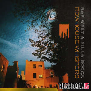 Ray West & Zilla Rocca - Rowhouse Whispers (CD Edition)