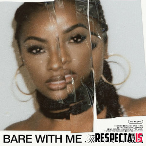 Justine Skye - BARE WITH ME (The Album)