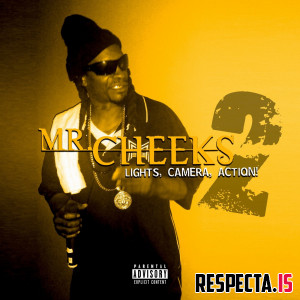 Mr. Cheeks - Lights Camera Action 2