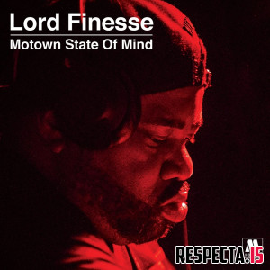 Lord Finesse Presents: Motown State Of Mind