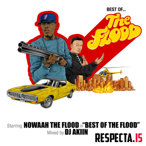 Nowaah The Flood - Best Of The Flood (Mixed by DJ Akiin)