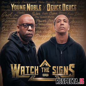 Young Noble & Deuce Deuce - Watch the Signs