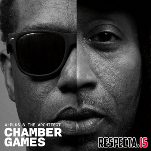 A-Plus & The Architect - Chamber Games