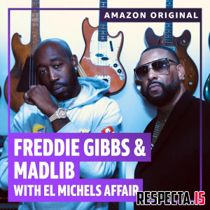 Freddie Gibbs & Madlib - The Diamond Mine Sessions (Amazon Original) with El Michels Affair