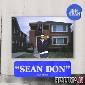 Big Sean - Sean Don (Playlist)
