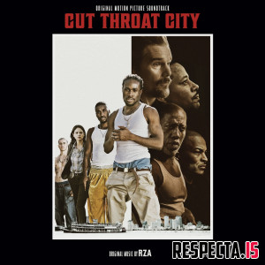 VA - Cut Throat City (Original Motion Picture Soundtrack)
