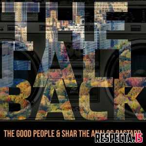 The Good People & Shar The Analog Bastard - The Fall Back