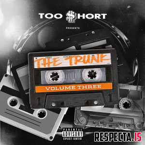 Too Short Presents: The Trunk Vol. 3