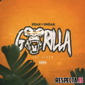 Keak da Sneak & The Mekanix - Gorilla