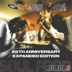 Goodie Mob - Soul Food (Expanded Edition)