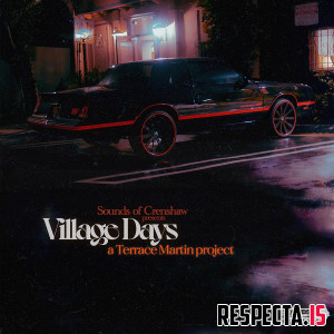 Terrace Martin - Village Days