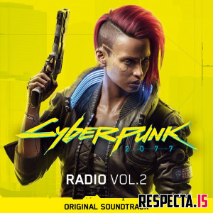 VA - Cyberpunk 2077: Radio Vol. 2 (Original Soundtrack)