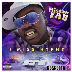 Mistah F.A.B. - I Miss Hyphy