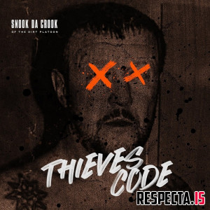 Snook Da Crook - Thieves Code