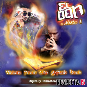 El Don & Mista L - Visions From The G-Funk Book (Remastered)