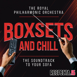 Royal Philharmonic Orchestra - Boxsets and Chill