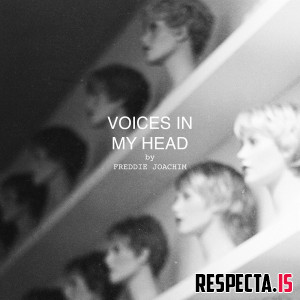 Freddie Joachim - Voices in My Head