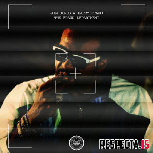 Jim Jones & Harry Fraud - The Fraud Department