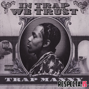 Trap Manny - In Trap We Trust