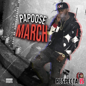 Papoose - March
