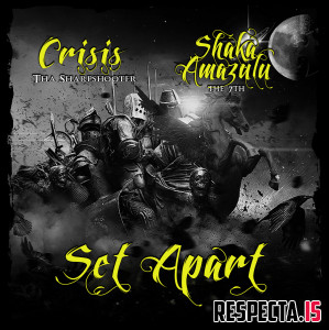 Crisis Tha Sharpshooter - Set Apart