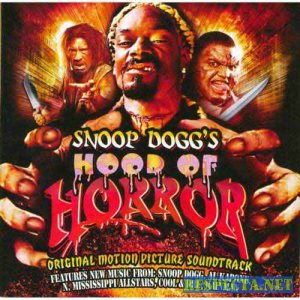 Snoop Doggs Hood of Horror Soundtrack 2007