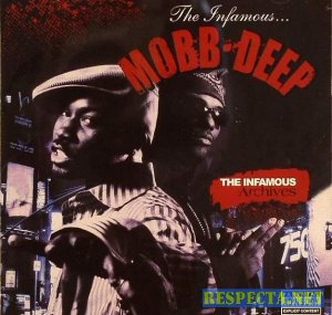 Mobb Deep - The Infamous Archives
