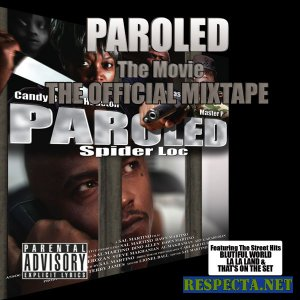 Spider Loc (G-Unit) - Paroled Soundtrack 2007