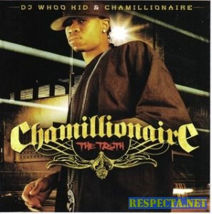 Chamillionaire - The Truth (Dj Whoo Kid)