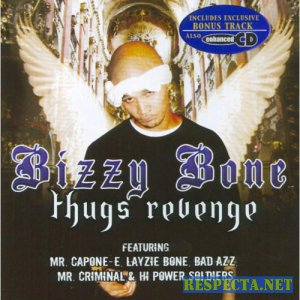 Bizzy Bone - Thugs Revenge