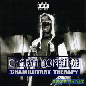 Chamillionaire - Chamillitary Therapy