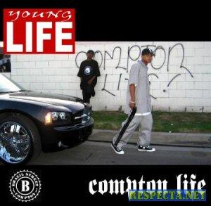 Young life - Compton life