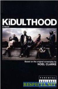 Подростки  Kidulthood [2006] DVDRip